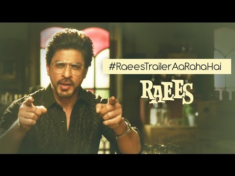 Raees | Watch Trailer on 7 Dec | Shah Rukh Khan | Mahira Khan