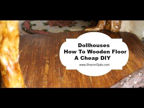 Dollhouse Wooden Floors Diy Cheap Part 1 Youtube
