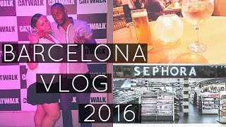 HOLIDAY VLOG | BARCELONA 2016 | INCLUDING A SPECIAL VISIT TO SEPHORA