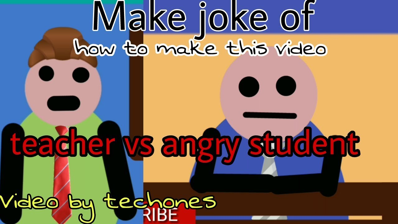 Make Joke of - angry student vs teacher || how to make video like make joke of in android