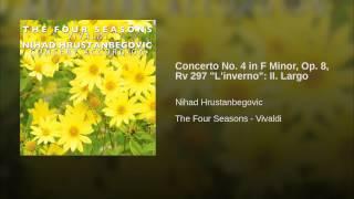 """Concerto No. 4 in F Minor, Op. 8, Rv 297 """"L"""