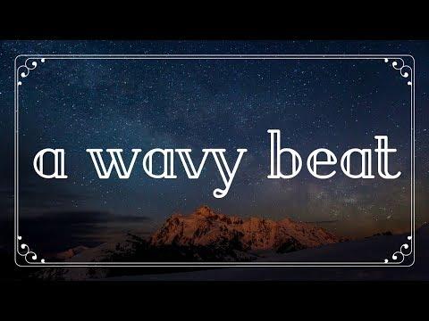 A Wavy Beat