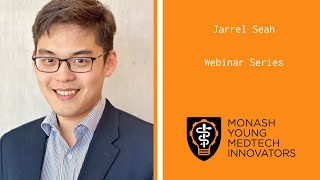 MYMI Presents a MedTech Webinar || Jarrel Seah || AI in Medicine and Radiology