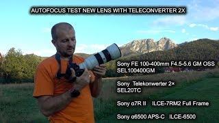 AF TEST SONY SEL20TC + SEL100400GM 100-400  TELECONVERTER Sony 100 400 2X