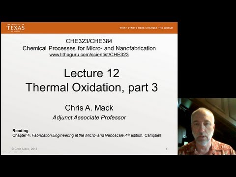 Lecture 12 (CHE 323) Thermal Oxidation, part 3