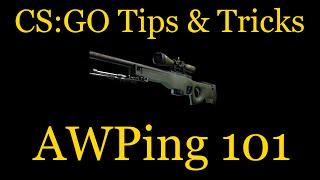 CS:GO Tips & Tricks : AWPing 101