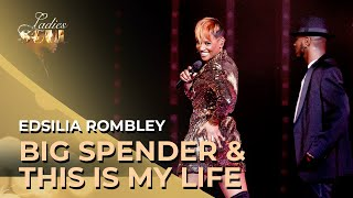 Ladies of Soul 2019 | Big Spender & This Is My Life (Edsilia Rombley)