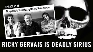 RICKY GERVAIS IS DEADLY SIRIUS #021