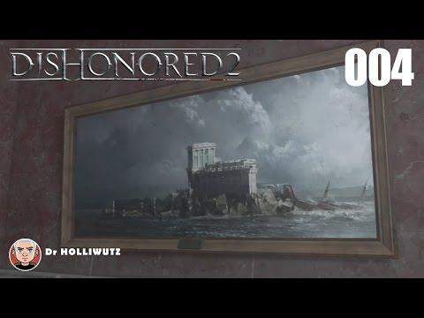 Dishonored 2 #004 - Dr Hypatias Büro [XBO] Let's Play Das Vermächtnis der Maske