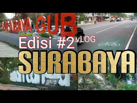Nge Vlog  Lagi  Di  Surabaya Lagi #BanggaSurabaya #SurabayaMendunia #LoveSurabaya