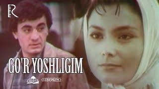 Gor Yoshligim Ozbek Film  Гур ёшлигим узбекфильм
