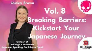 NIGHTCRAWLERS Vol. 8 - Breaking Barriers: Kickstart Your Japanese Journey