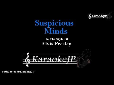 Suspicious Minds (Karaoke) - Elvis Presley