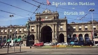 Zurich Main Station - Zürich HB