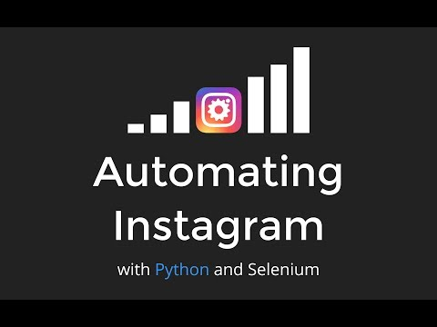 Automating Instagram with Python and Selenium - EuroPython2017 - YouTube