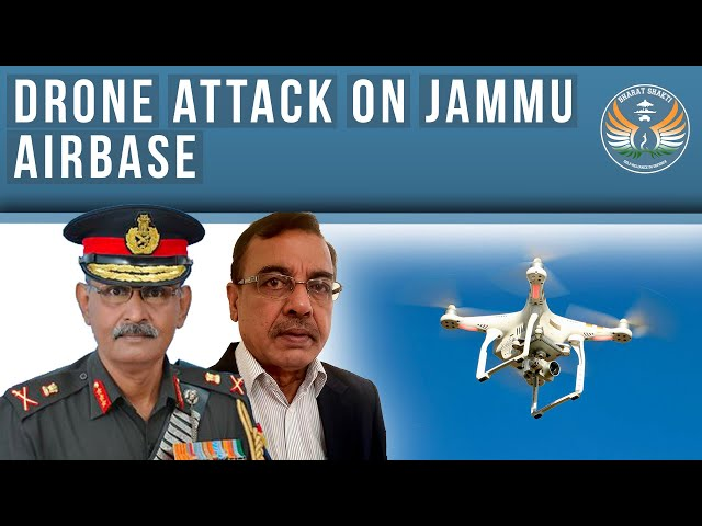 Drone Attack on IAF Base at Jammu: Implications
