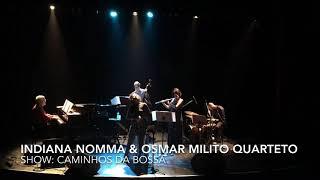DESAFINADO | Indiana Nomma & Osmar Milito Quarteto