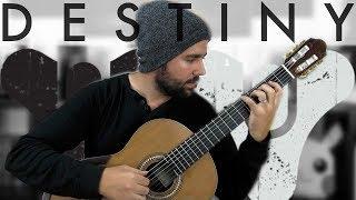 DESTINY MEETS CLASSICAL GUITAR