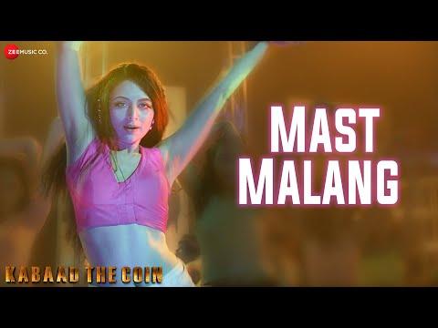 Mast Malang | Kabaad - The Coin | Zoya Afroz , Vivaan | Sunidhi Chauhan, Sandesh Shandilya