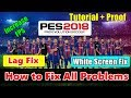 Pro Evolution Soccer 2018 Lag Fix,Increase FPS + White Screen Fix All Crash With Proof | Tutorial