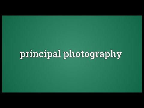 Principal photography Meaning