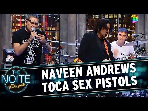 The Noite (23/06/15) - Naveen Andrews toca Sex Pistols com Ultraje a Rigor