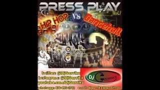 ''Press Play'' Hip Hop vs Dancehall 2015 (Mash Up Mixtape) Vol.1 - Mixed by @DjGarrikz