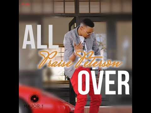 Praise Peterson - All Over (Official Audio)