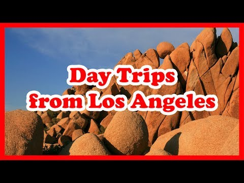 5 Top-Rated Day Trips from Los Angeles, California | the United States Day Tours Guide