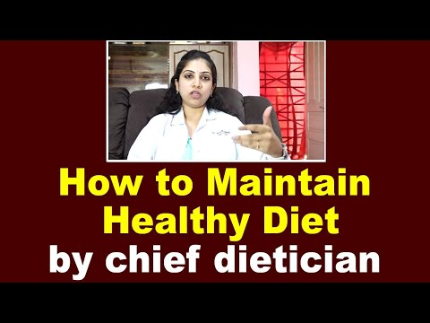 how-to-maintain-healthy-diet-by-chief-dietician