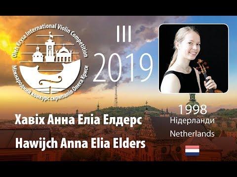 Hawijch Anna Elia Elders | Тур-1 | ІII Міжнародний конкурс скрипалів Олега Криси