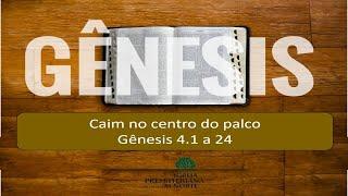 LIVE  IPMN - EBD - TEMA : CAIM NO CENTRO DO PALCO. SEMINARISTA CAIO