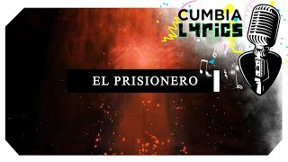 Los Pibes Chorros - El Prisionero │ Karaoke 2018