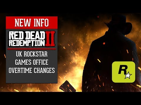 Red Dead Redemption 2 - UK Rockstar Games Office Makes Overtime Optional Instead of Mandatory
