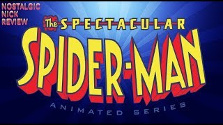 The Spectacular Spider-Man Animated Series - Nostalgic Nick Review