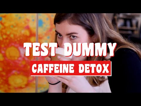 A caffeine detox destroyed me    Test Dummy Ep. 3    Popular Science (#stayhome and #learn #withme)