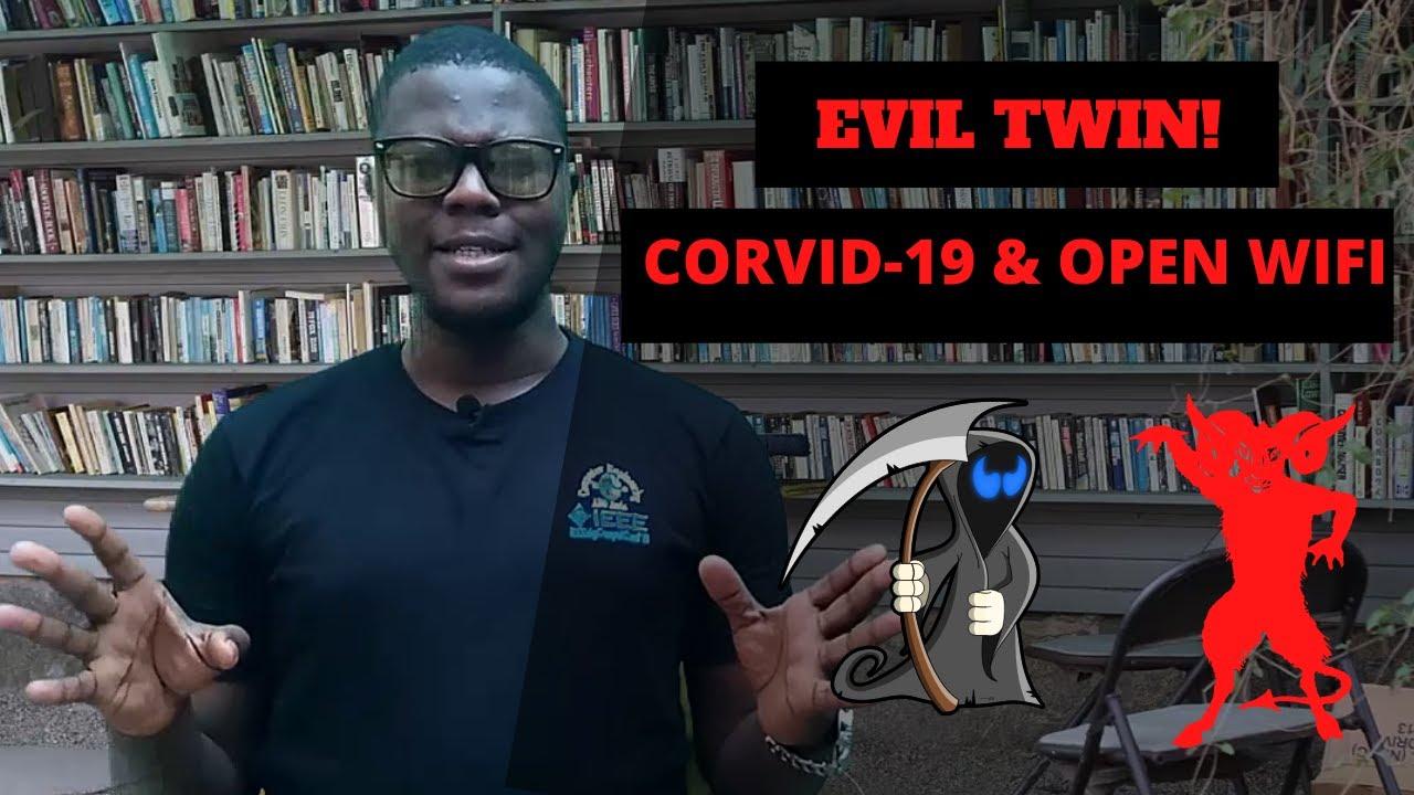Download Evil Twin: CORVID-19 & Open Wi-Fi