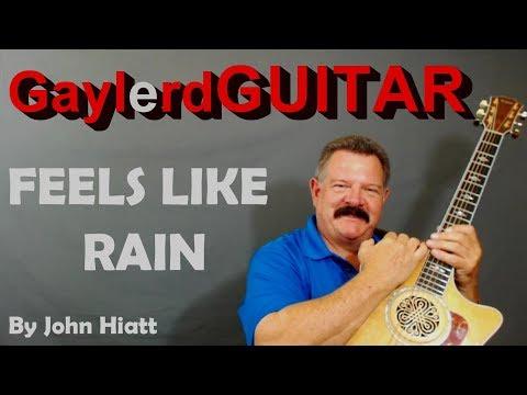 FEELS LIKE RAIN - John Hiatt version  Acoustic Guitar Lesson    PREVIEW