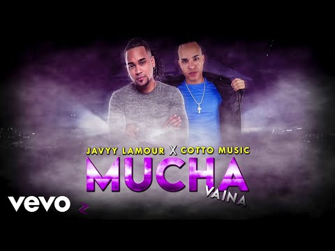 Javyy L'amour - Mucha Vaina ft. Cotto Music