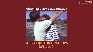 [THAISUB] Shut Up - Greyson Chance