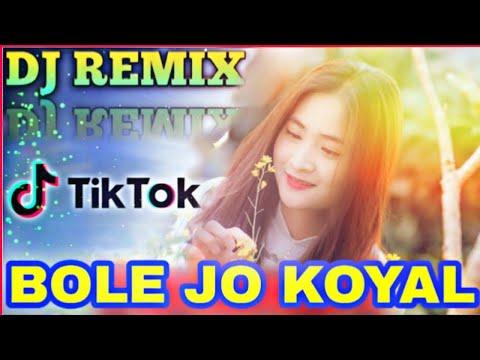 bole-jo-koyal-bago-me-dj-song-💘-new-bangla-dj-remix-💕-tik-tok-dj-song-💥-bangal-dj-gan