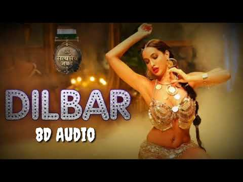 #DILBAR 8D AUDIO
