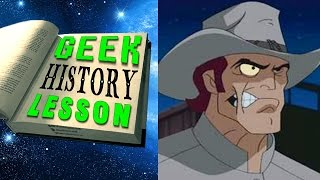 History of Jonah Hex (Legends of Tomorrow) - Geek History Lesson