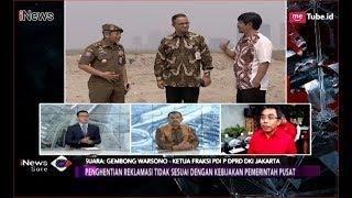 Keputusan Anies Hentikan Proyek Reklamasi Tak Sesuai Kebijakan Pemerintah Pusat - iNews Sore 28/09