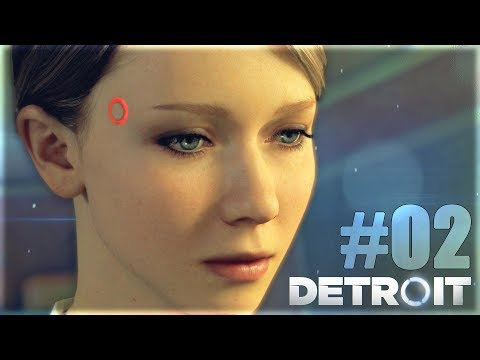 DETROIT BECOME HUMAN : UN DANGER ARRIVE.. - ( Let's play  #02 )