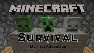 Minecraft Survival- My Frist Adventure Thumbnail