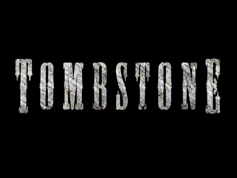 Tombstone Music Video