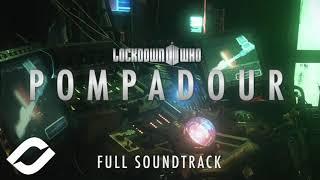 Doctor Who: LOCKDOWN | Pompadour (Full Soundtrack)