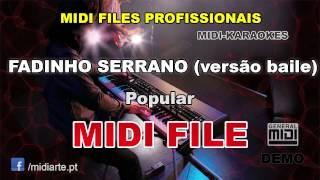 ♬ Midi file  - FADINHO SERRANO (versão baile) - Popular