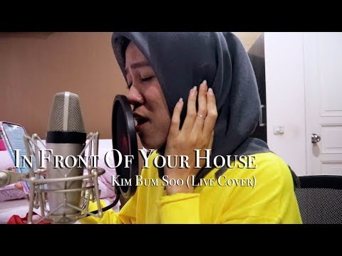 In Front Of Your House 너의 집 앞에서 - Kim Bum Soo 김범수 (Live Cover)